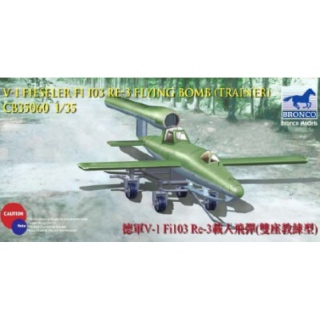 V-1 Fieseler Fi 103 RE-3 Flying Bomb (Trainer) - Bronco 1/35